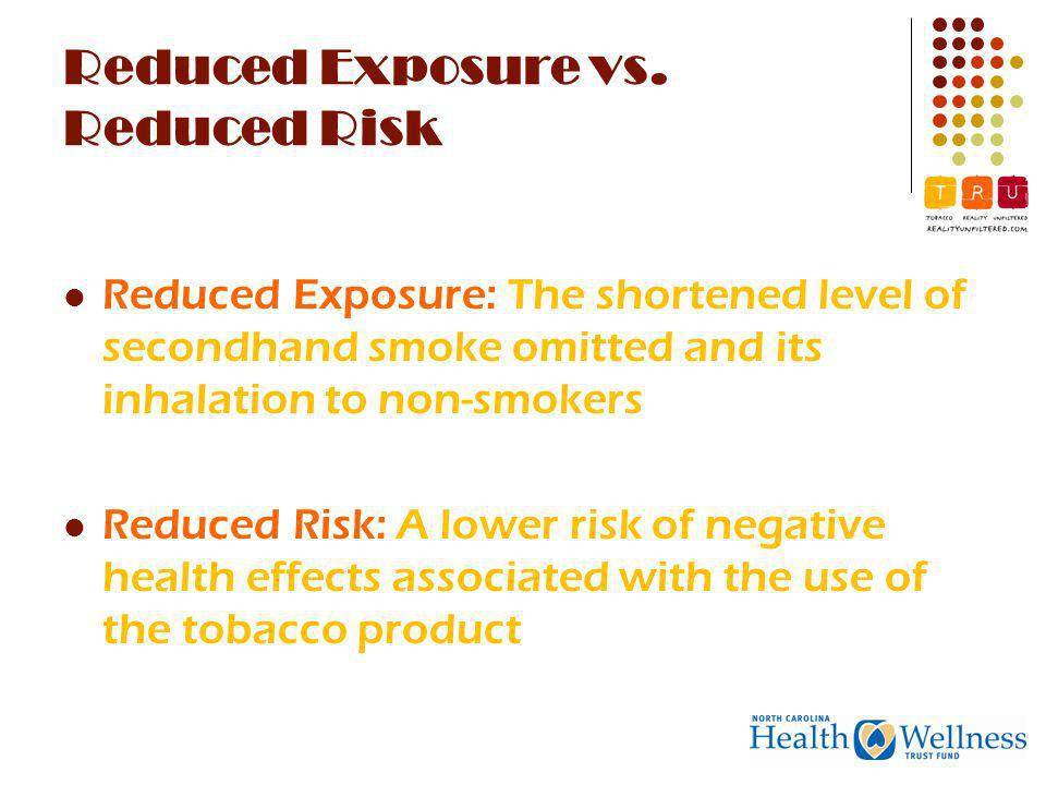 Reduced Exposure vs.
