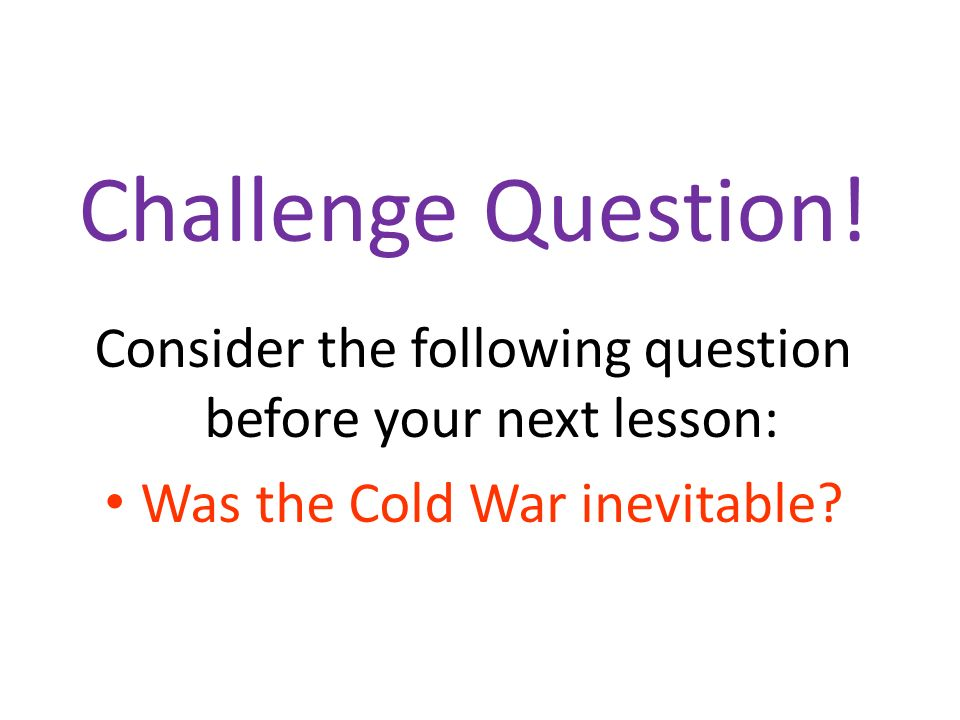 Challenge Question.