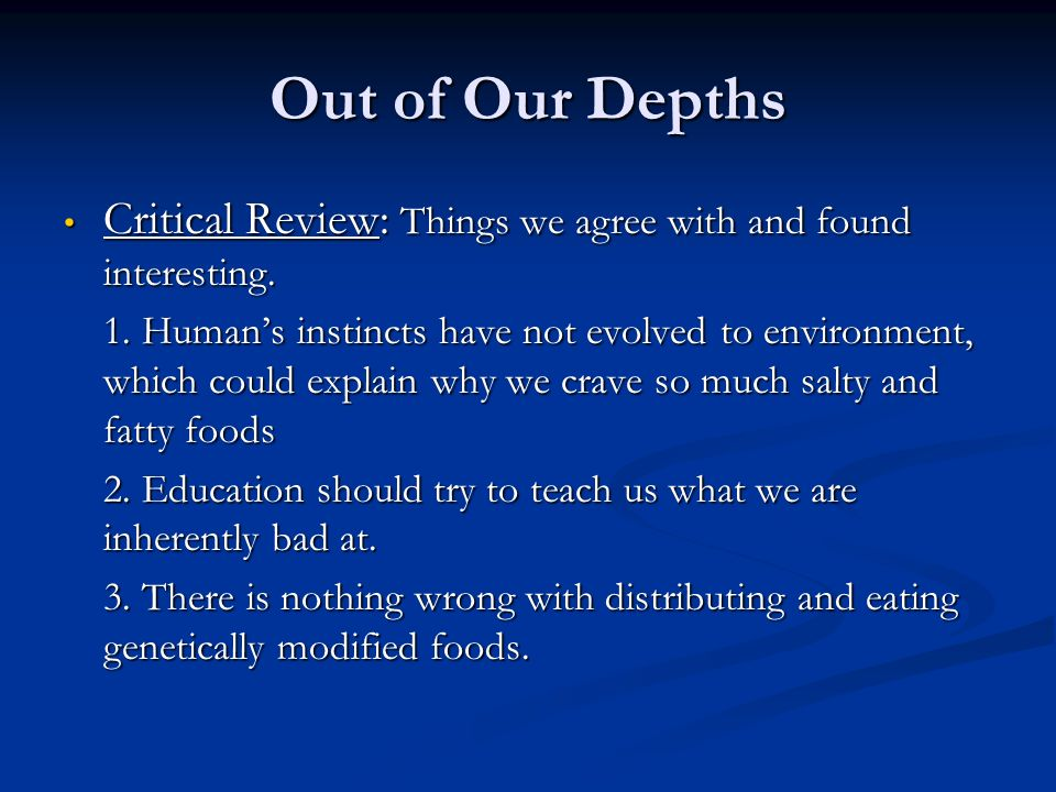 Out of Our Depths Critical Review: Things we agree with and found interesting.