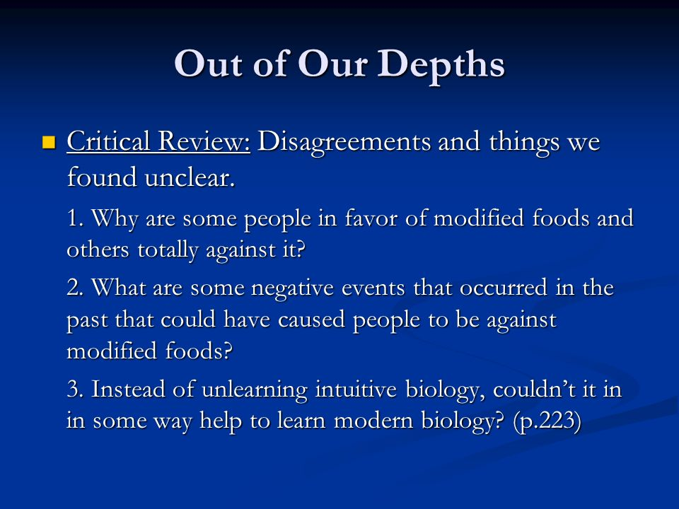 Out of Our Depths Critical Review: Disagreements and things we found unclear.