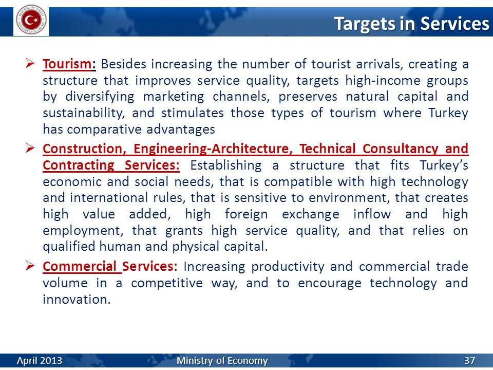Tourism: Besides increasing the number of tourist arrivals, creating a structure that improves service quality, targets high-income groups by diversif