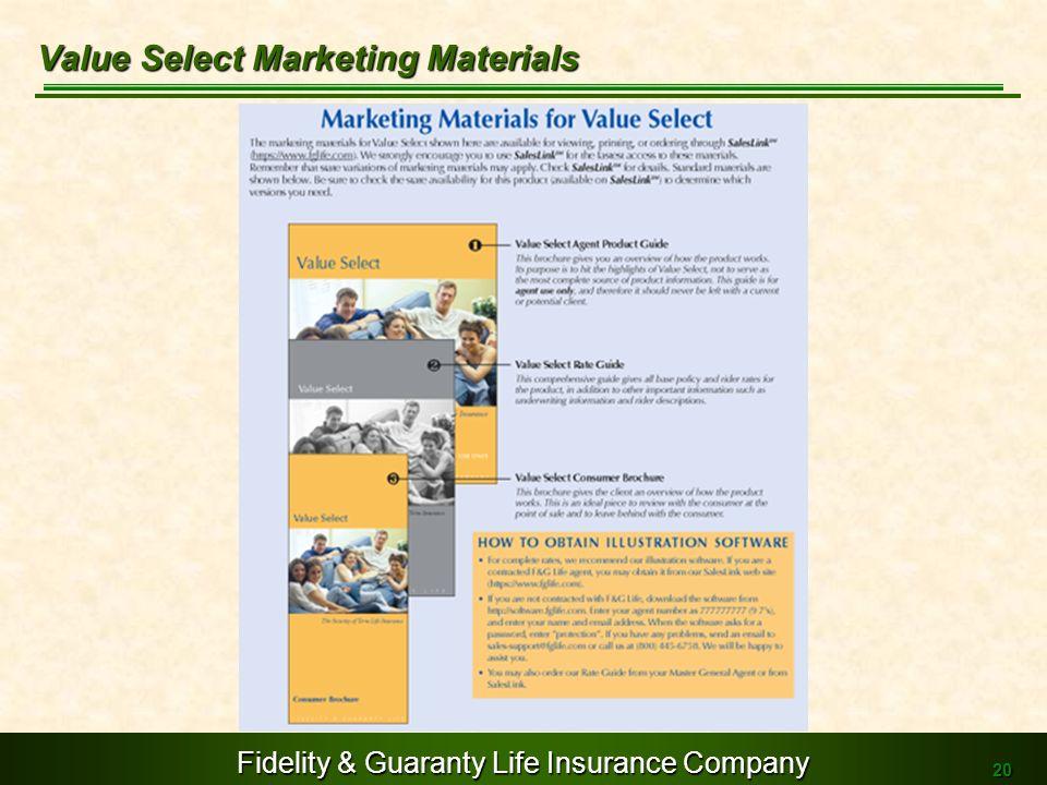 Fidelity & Guaranty Life Insurance Company 20 Value Select Marketing Materials