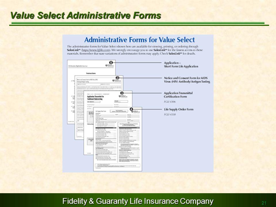 Fidelity & Guaranty Life Insurance Company 21 Value Select Administrative Forms