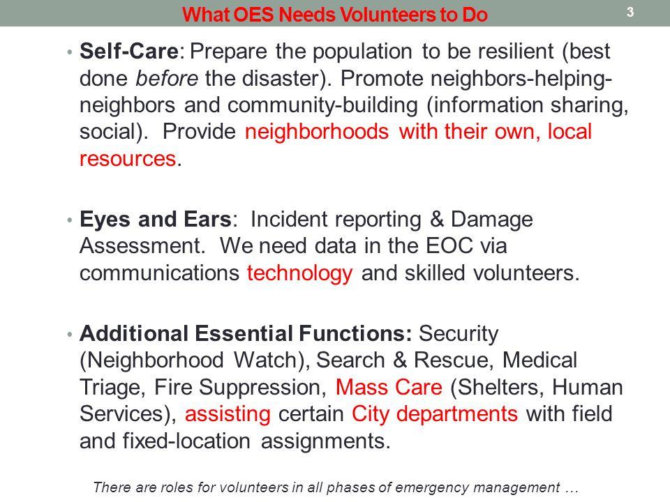 Emergency Services Volunteers (Unified Command) (M)EOC Neighborhood CERTs Report to NPC (Neighborhood Responders) Citywide CERTs Field & Specialized Teams Neighborhood Prep.