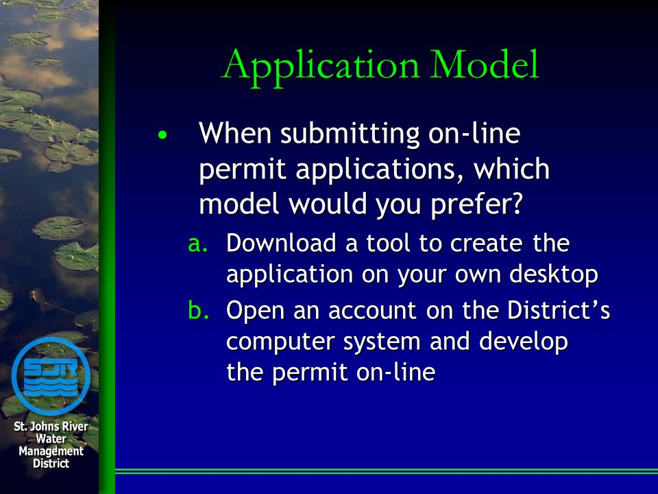 Application Model When submitting on-line permit applications, which model would you prefer?When submitting on-line permit applications, which model w