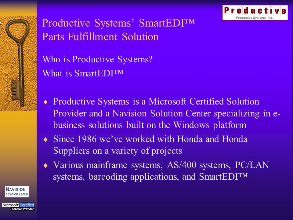 Productive Systems SmartEDI Parts Fulfillment Solution Who is Productive Systems.