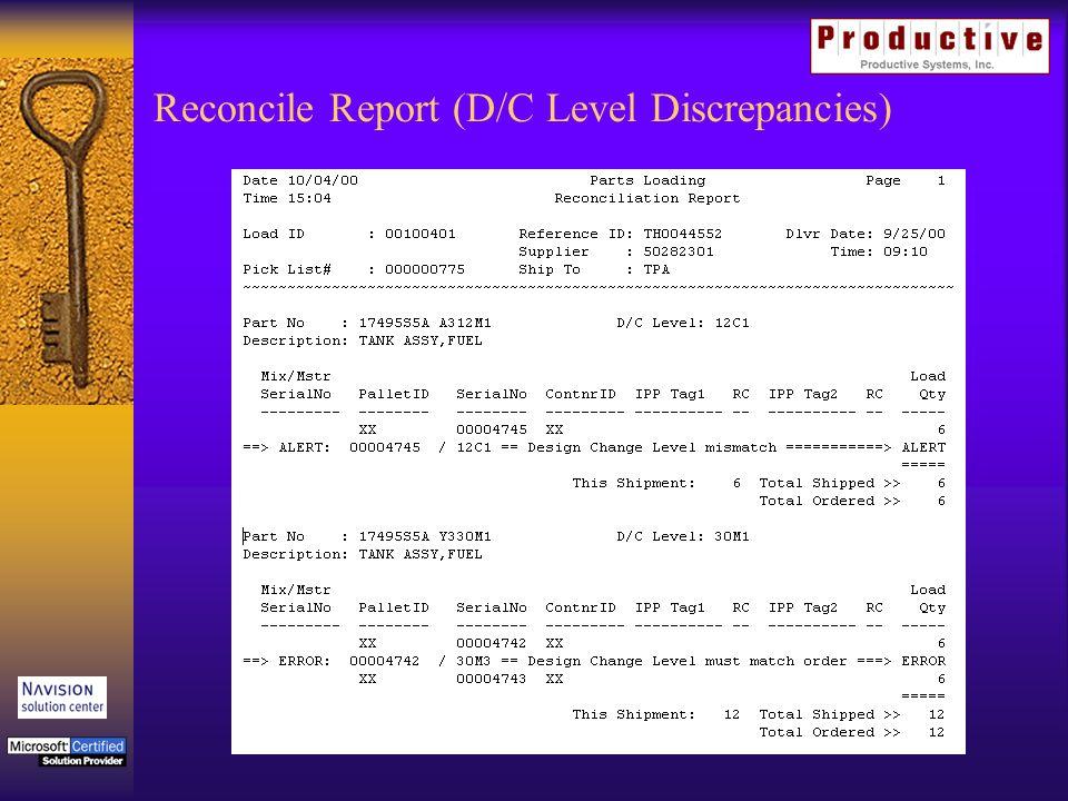 Reconcile Report (D/C Level Discrepancies)