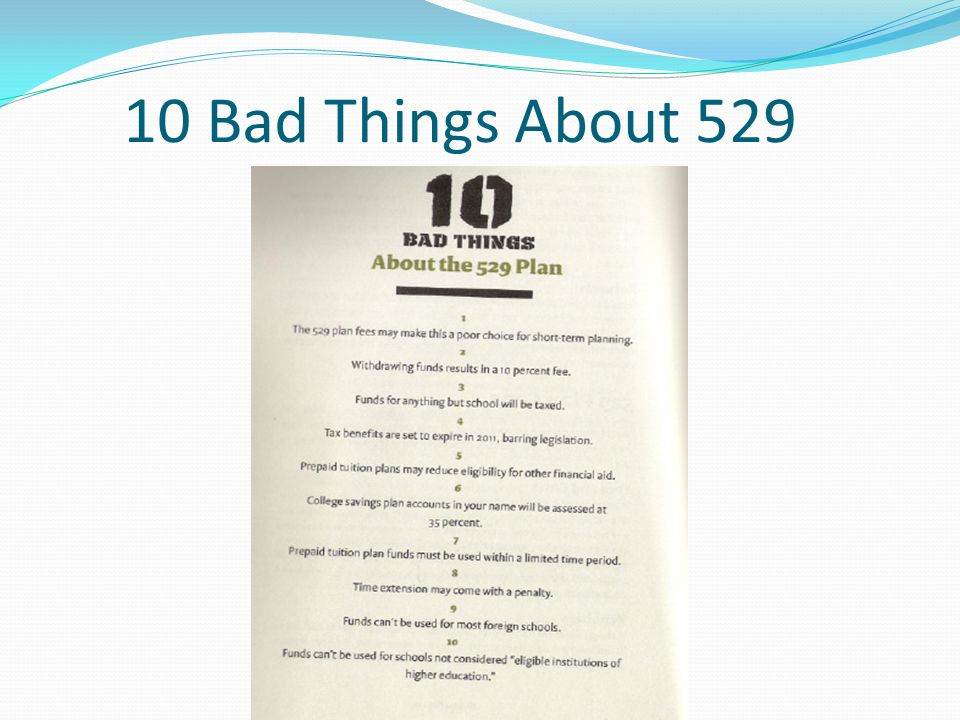 10 Bad Things About 529