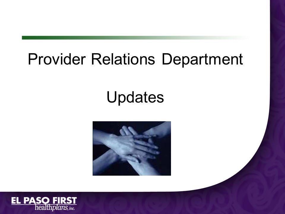 Provider Relations Department Updates