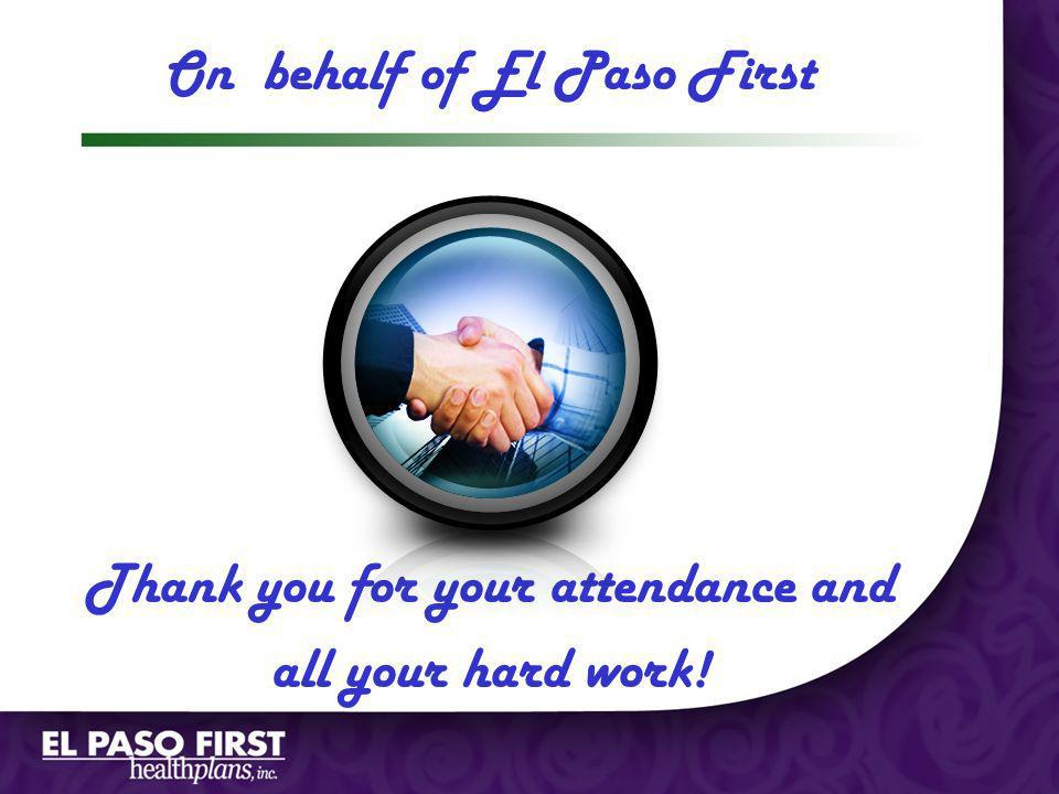 Page 1 On behalf of El Paso First Thank you for your attendance and all your hard work!