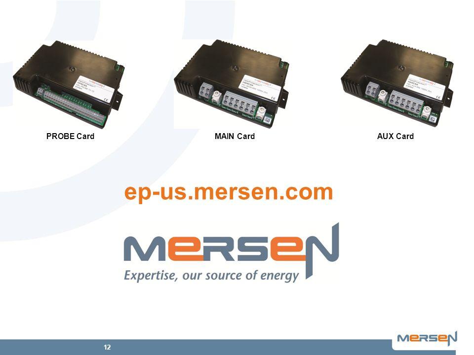 12 ep-us.mersen.com MAIN CardAUX CardPROBE Card