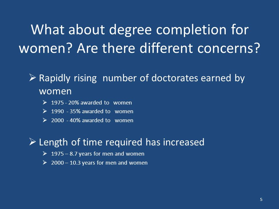 What about degree completion for women. Are there different concerns.