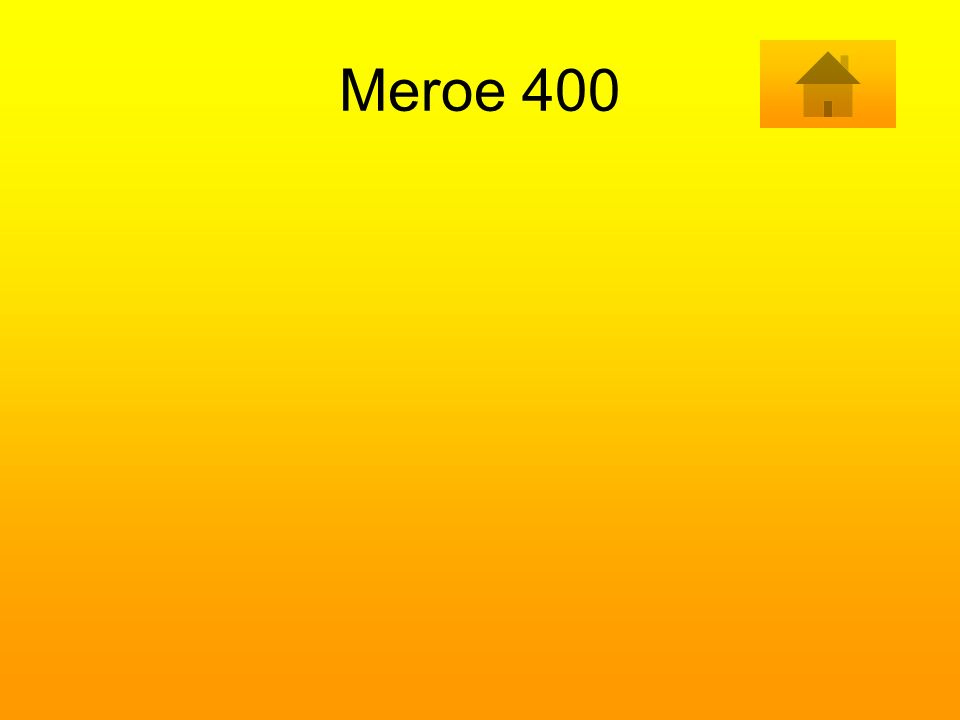 Meroe 400