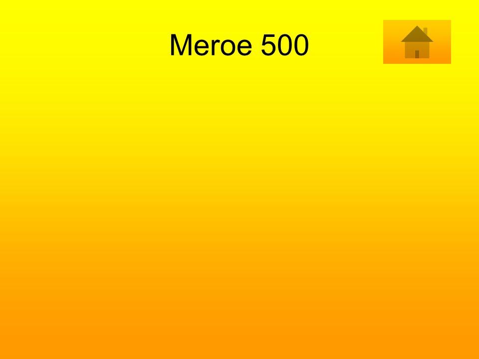 Meroe 500