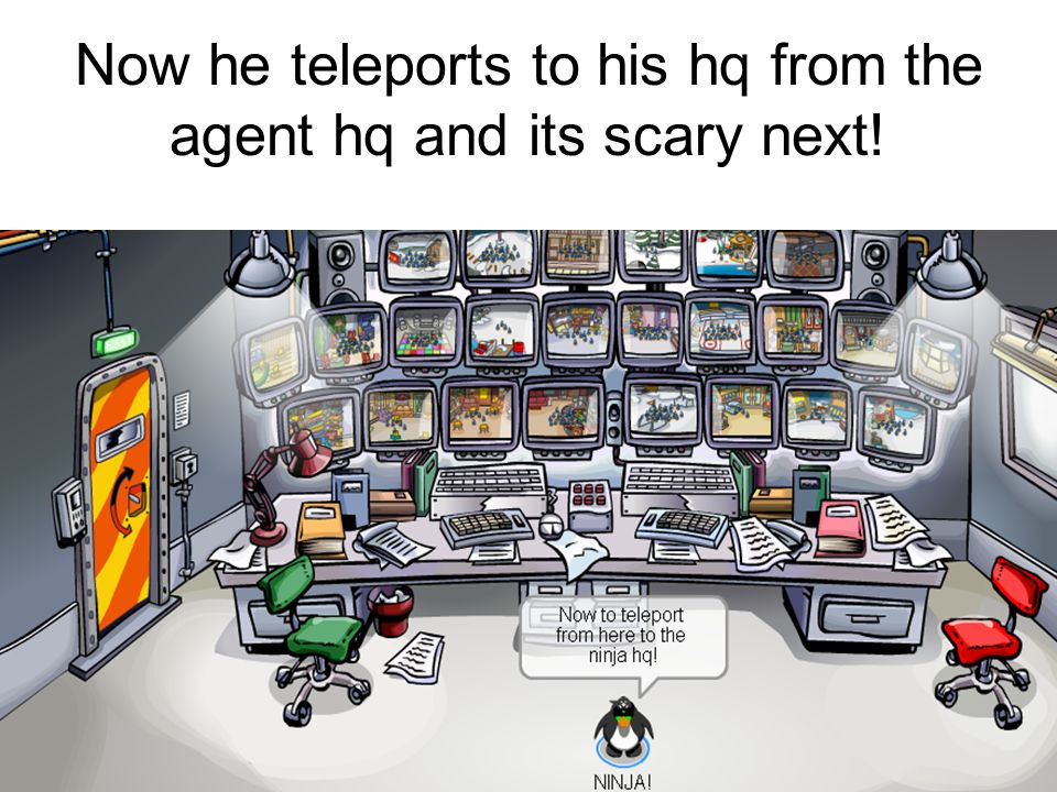 Now he teleports to his hq from the agent hq and its scary next!