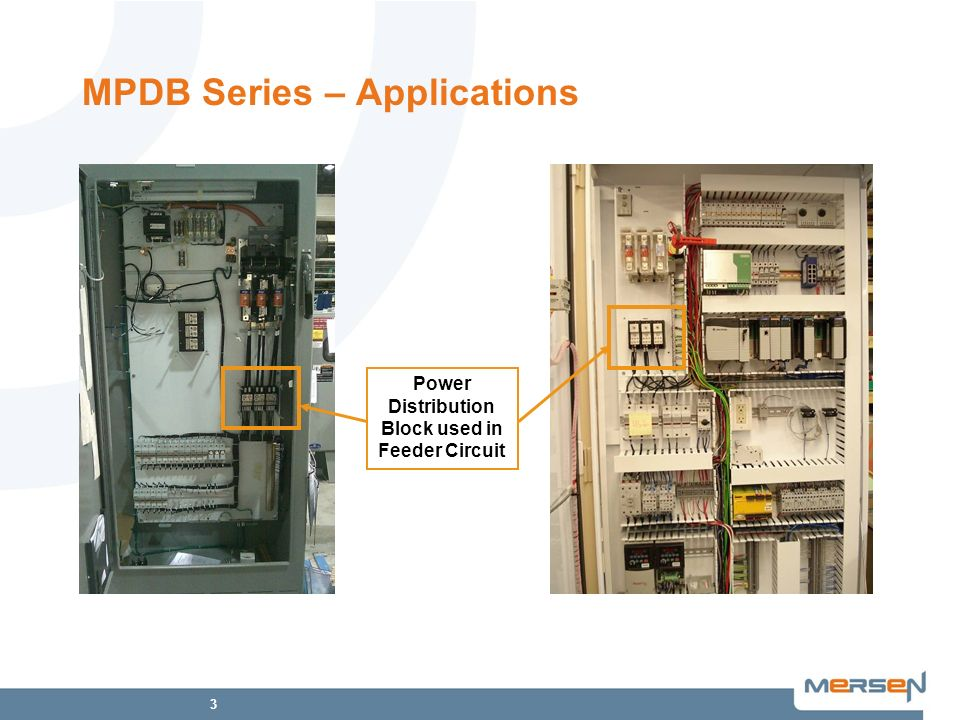 3 MPDB Series – Applications Power Distribution Block used in Feeder Circuit