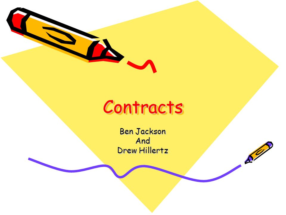 ContractsContracts Ben Jackson And Drew Hillertz