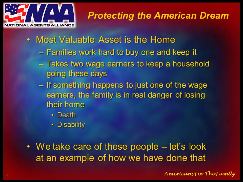 Americans For The Family 7 Protecting the American Dream What is the American Dream.