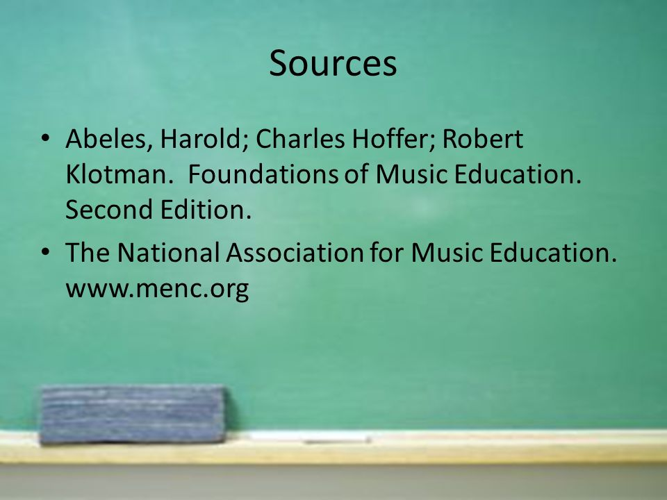 Sources Abeles, Harold; Charles Hoffer; Robert Klotman.