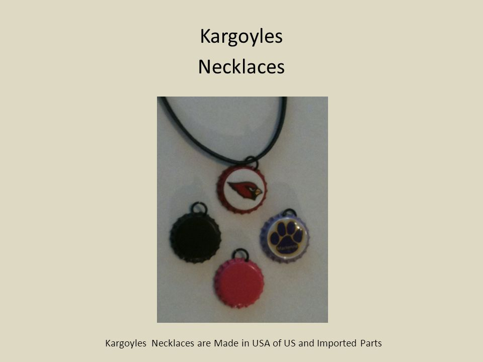 Kargoyles K-snaps Uses limited only by your imagination Kargoyles Products are Made in USA of US and Imported Parts