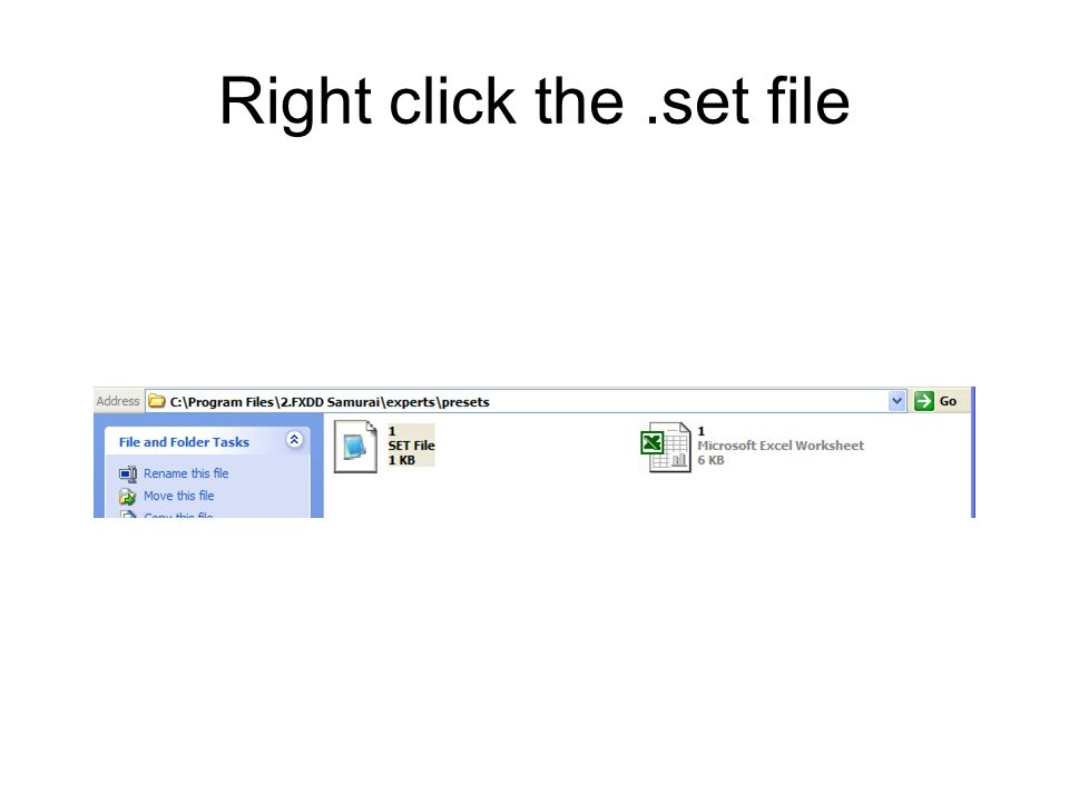 Right click the.set file