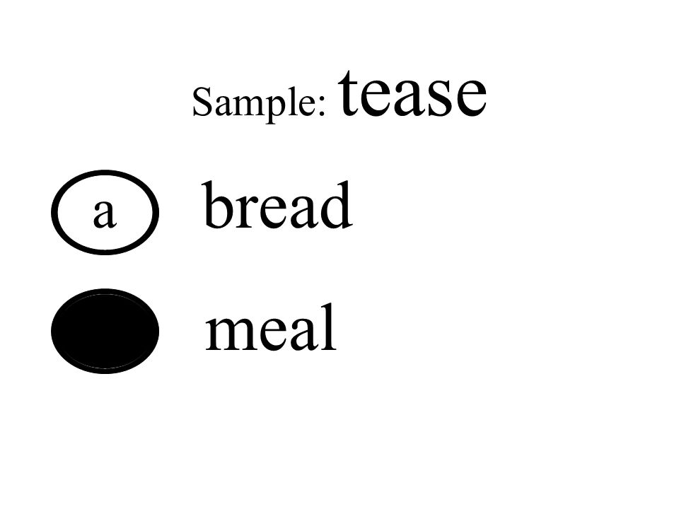 Read the ea word at the top of the following slides, then decide if a or b has the same sound.