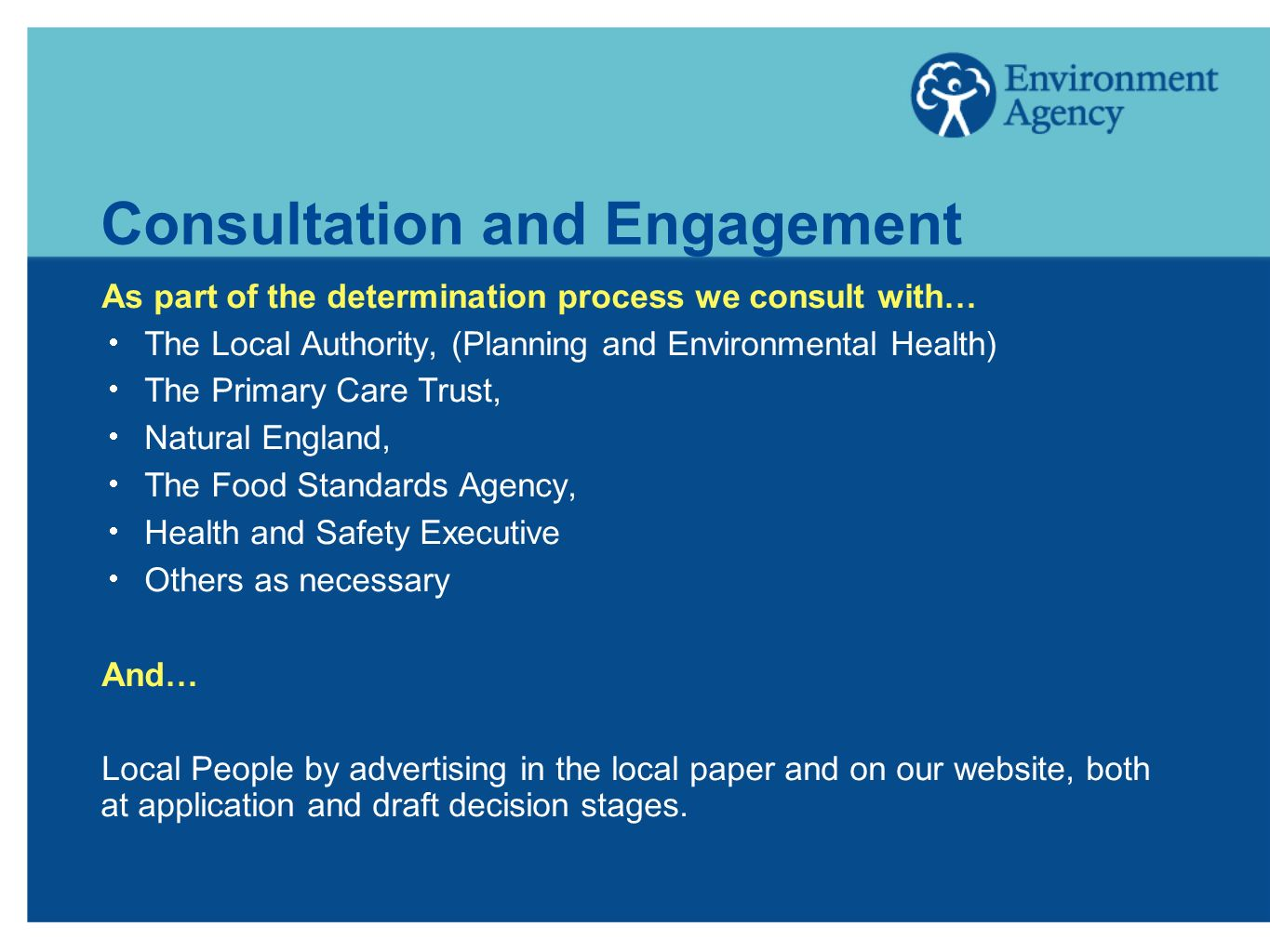 Responding to Public Concerns Recognise that local people have genuine concerns and these need to be addressed without being dismissive.