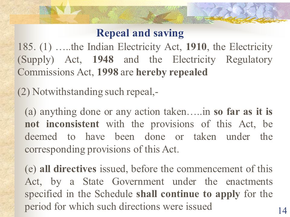 13 (b) all licences, authorisations approvals, clearances and permissions…..for a period not exceeding one year …..continue to operate as if the repea