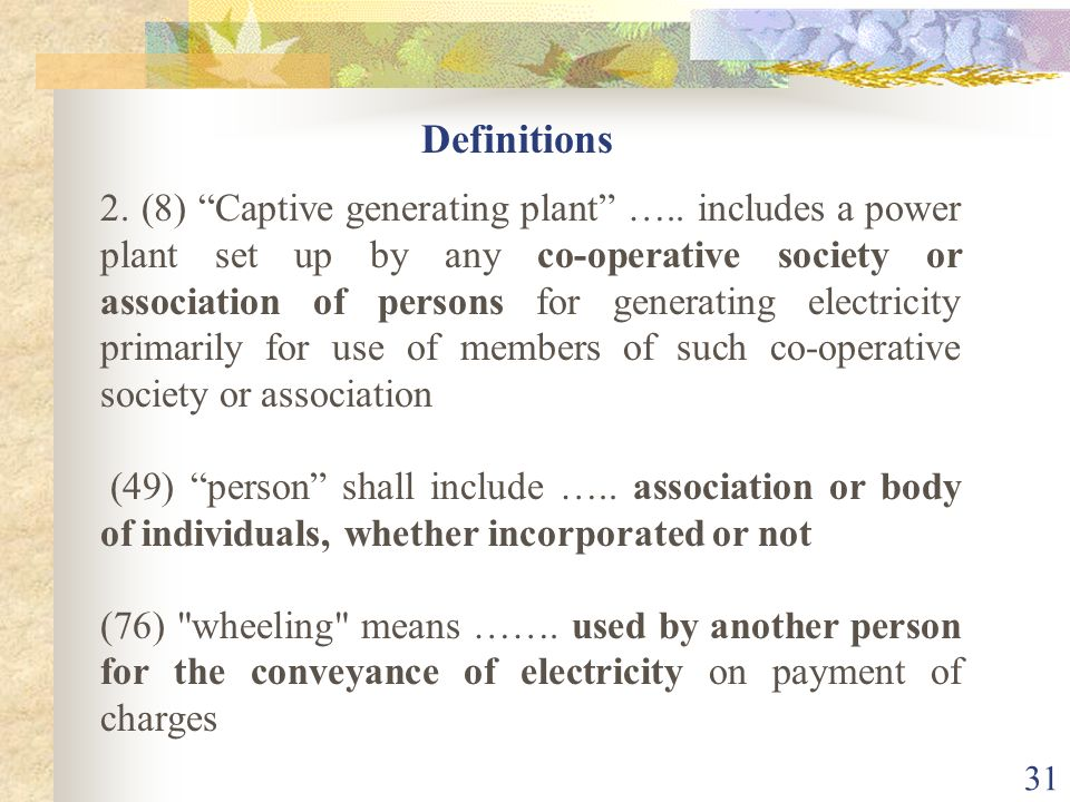 30 9. (1) ….. a person may construct, maintain or operate a captive generating plant and dedicated transmission lines (2) ….. shall have the right to