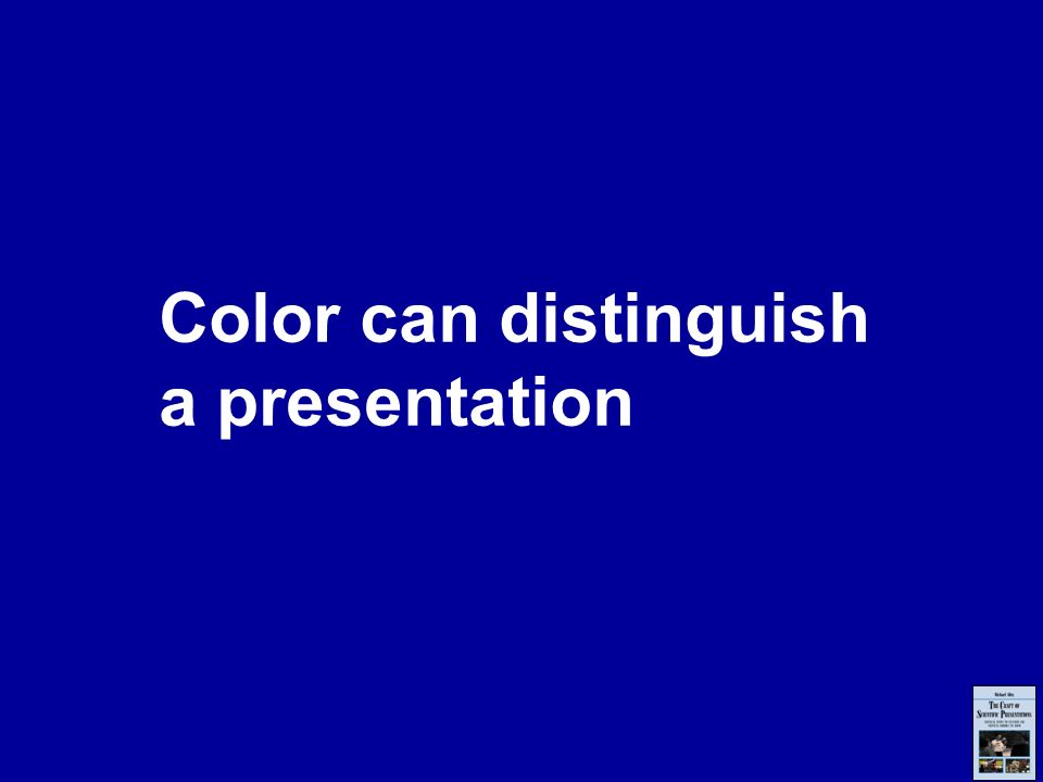 Color can distinguish a presentation