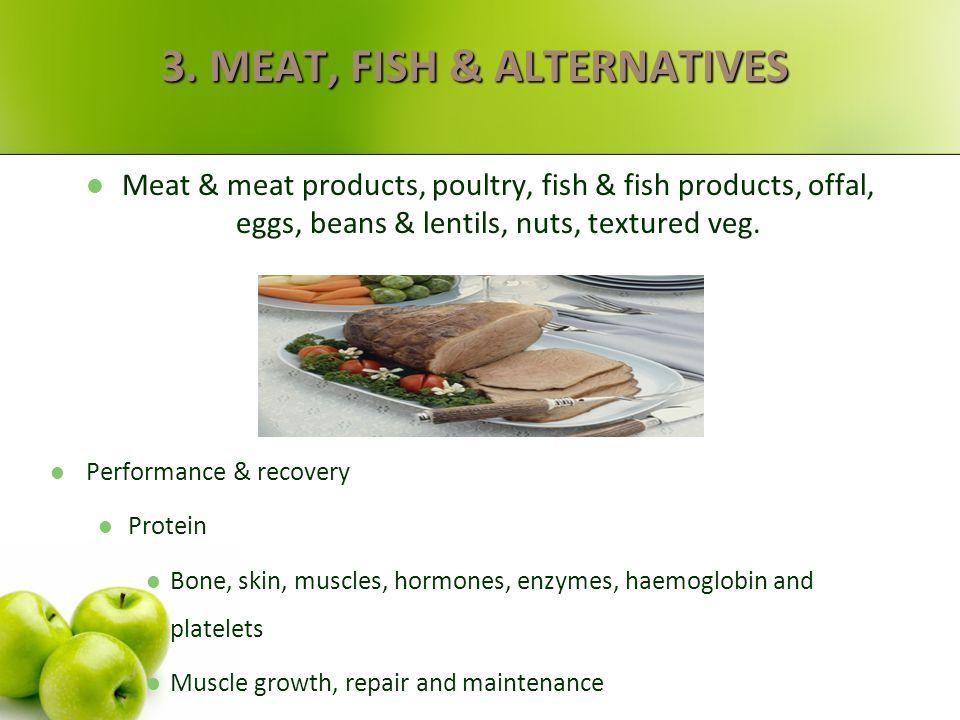2. FRUIT & VEGETABLES Performance & recovery Vitamins & minerals Iron, potassium, calcium, chromium, niacin, phosphorous, biotin, zinc, vits A, C, E,