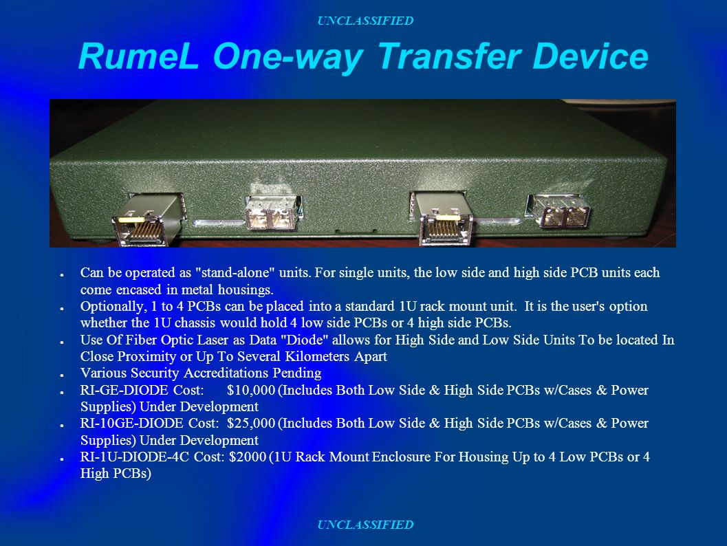 UNCLASSIFIED RumeL One-way Transfer Device Can be operated as
