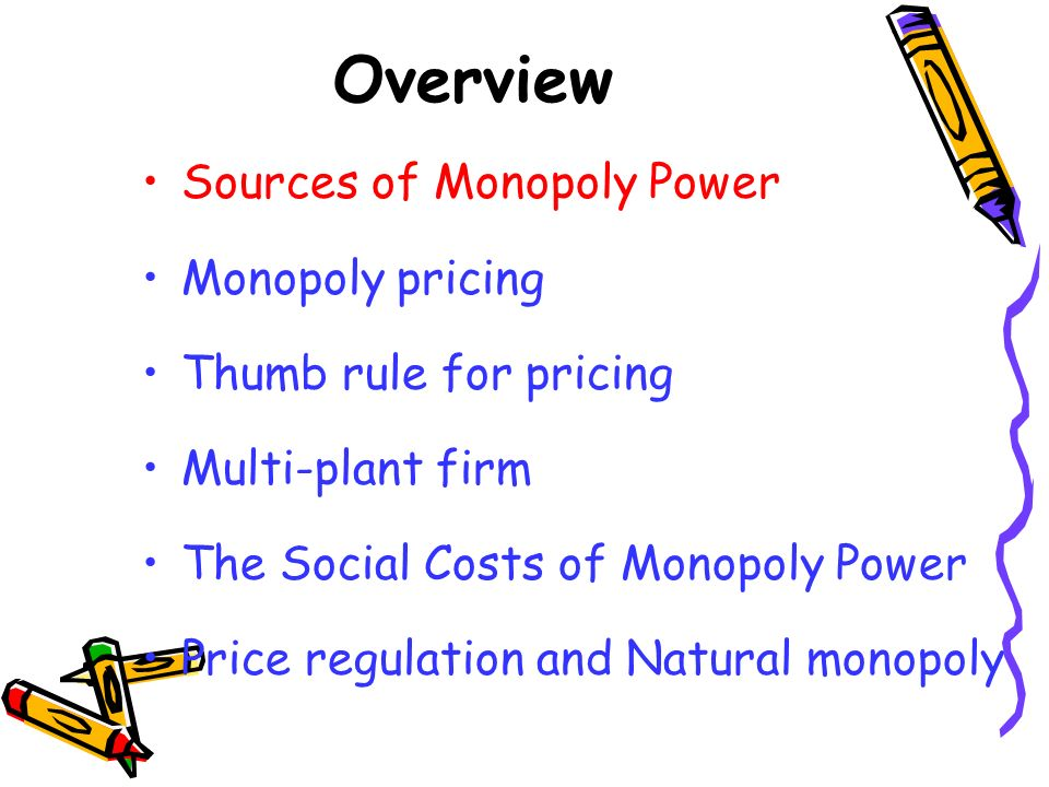 Sources of Monopoly Power A firms monopoly power is determined by the firms elasticity of demand.