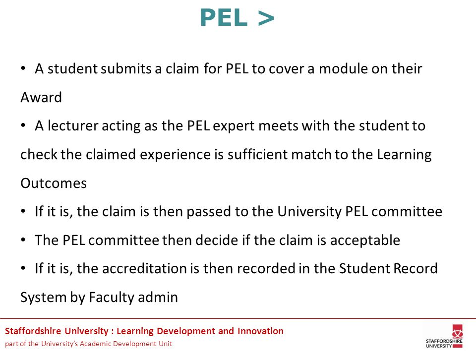 Staffordshire University : Learning Development and Innovation part of the Universitys Academic Development Unit PEL > A student submits a claim for P