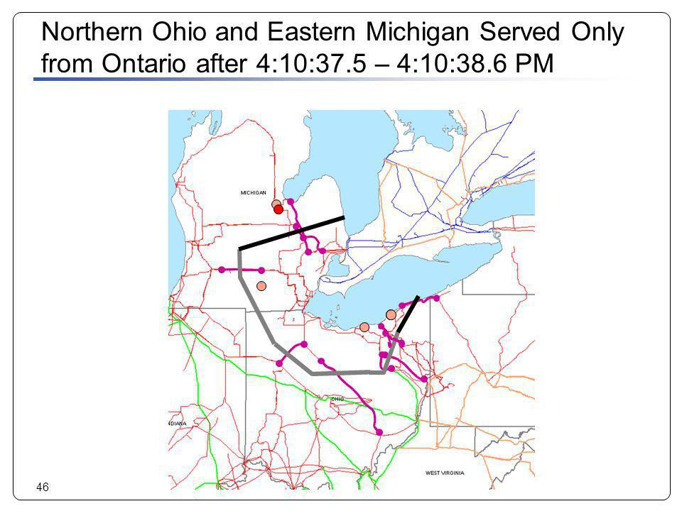 46 Northern Ohio and Eastern Michigan Served Only from Ontario after 4:10:37.5 – 4:10:38.6 PM
