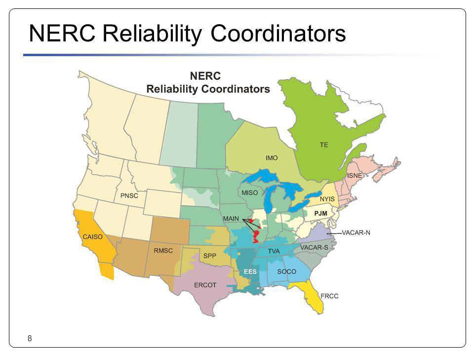 8 NERC Reliability Coordinators