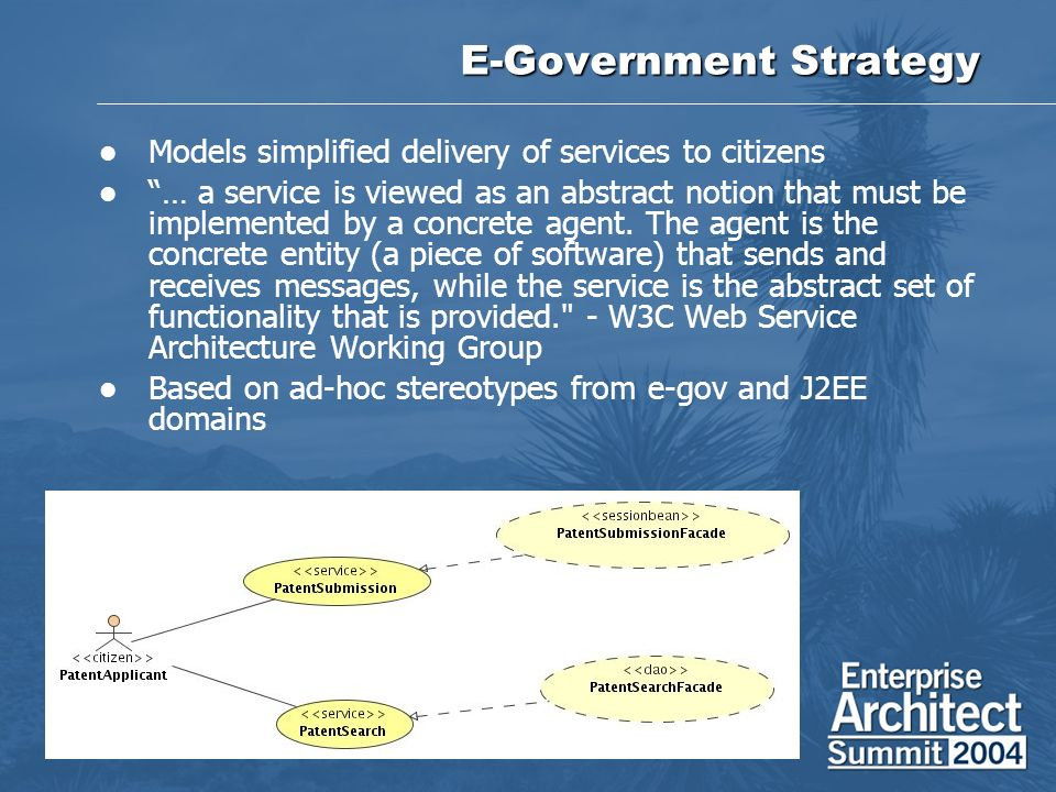 E-Government Strategy Models simplified delivery of services to citizens … a service is viewed as an abstract notion that must be implemented by a con
