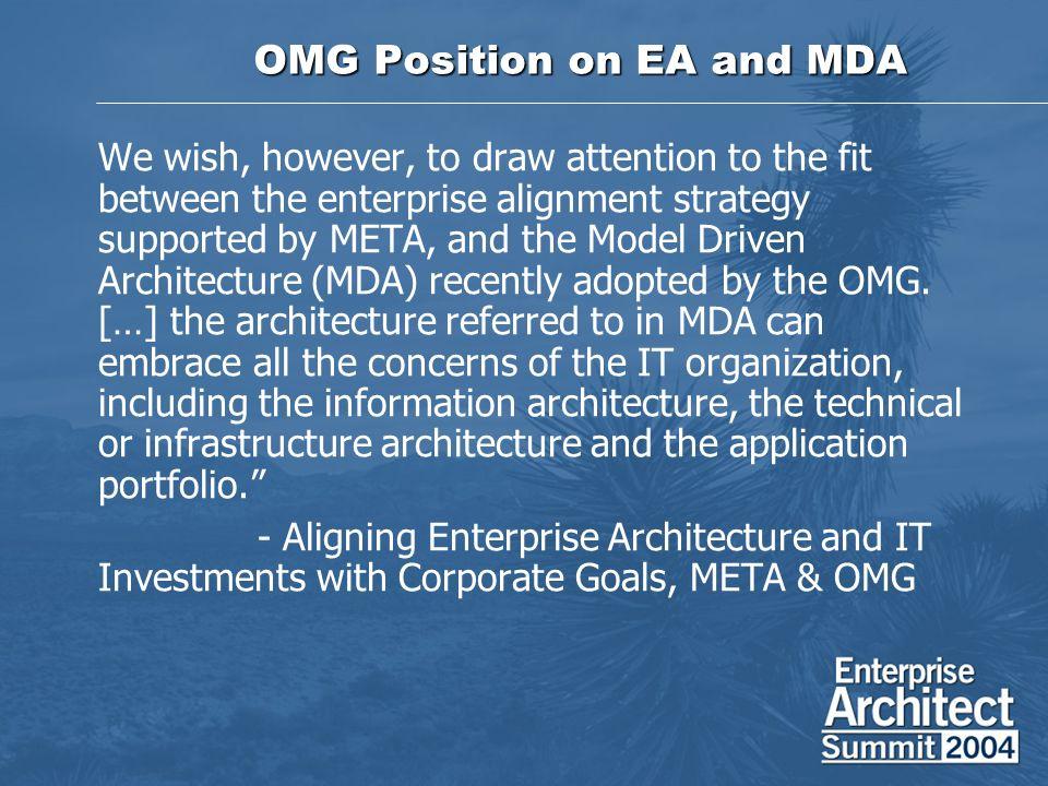 Conceptual EA Alignment Process Pros Confirms shared understanding Justifies Gap Analysis and Sequencing Plan Cons Lacks traceability to implementation Not executable Lacks tactical significance … and theres free form modeling …