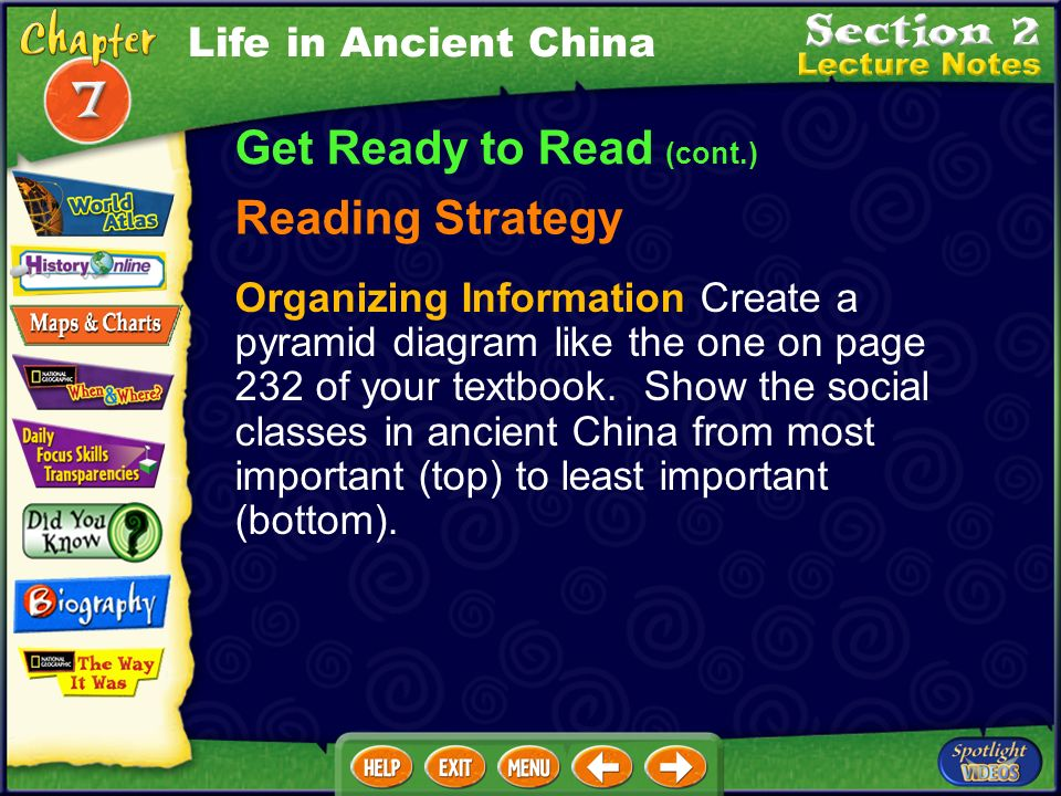Get Ready to Read (cont.) Building Your Vocabulary social class Filial peity (FIH·lee·uhl PY·uh·tee) Confucianism (kuhn·FYOO·shuh· NIH ·zuhm) Legalism