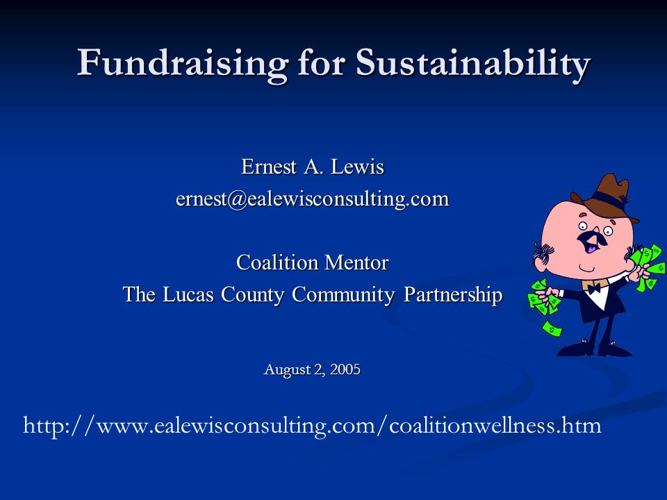 Fundraising for Sustainability Ernest A.