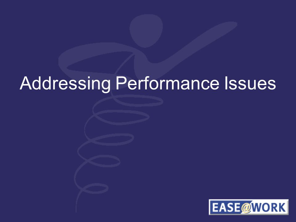 Addressing Performance Issues