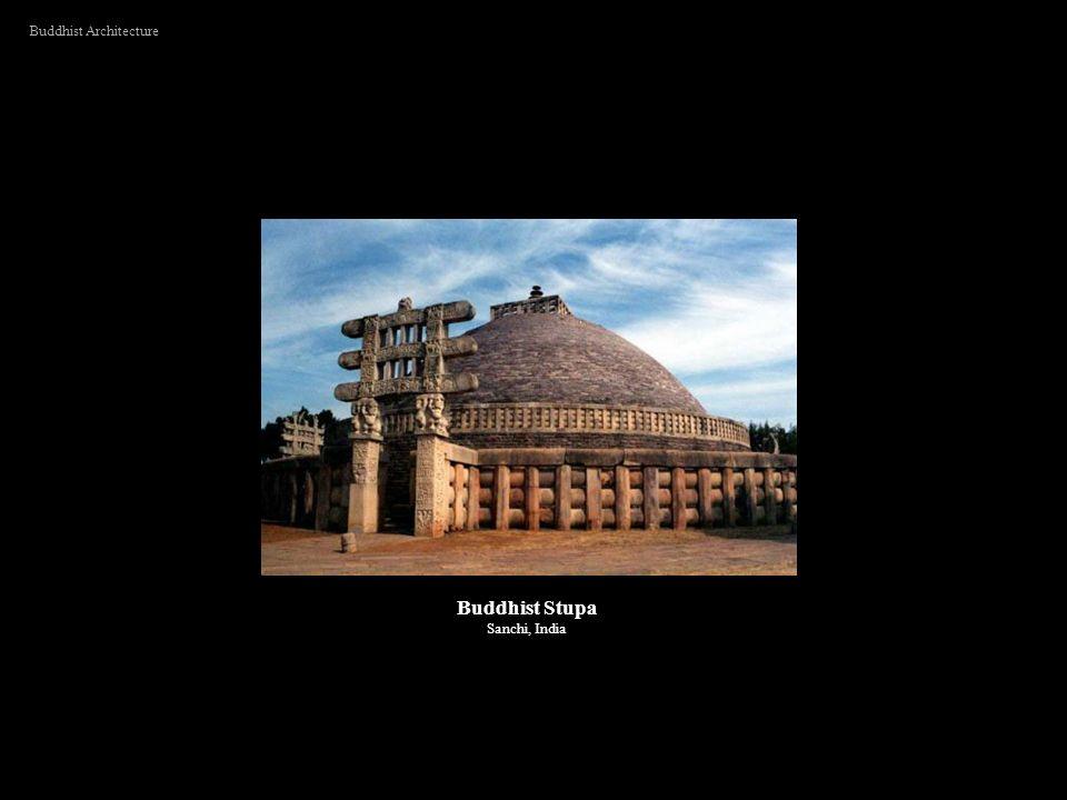 Buddhist Architecture Buddhist Stupa Sanchi, India