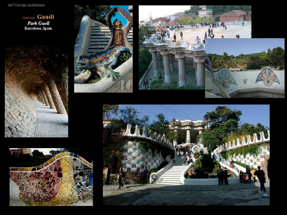 Antonio Gaudi Park Guell Barcelona, Spain Art Nouveau Architecture