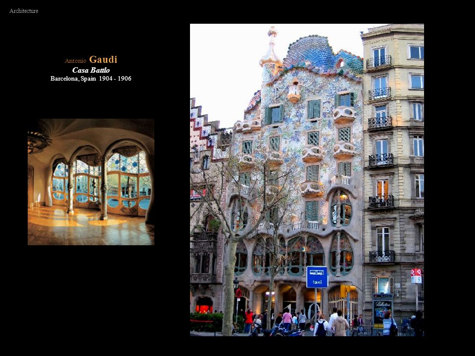 Antonio Gaudi Casa Battlo Barcelona, Spain 1904 - 1906 Architecture