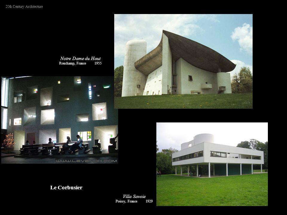 Notre Dame du Haut Ronchamp, France 1955 20th Century Architecture Le Corbusier Villa Savoie Poissy, France 1929