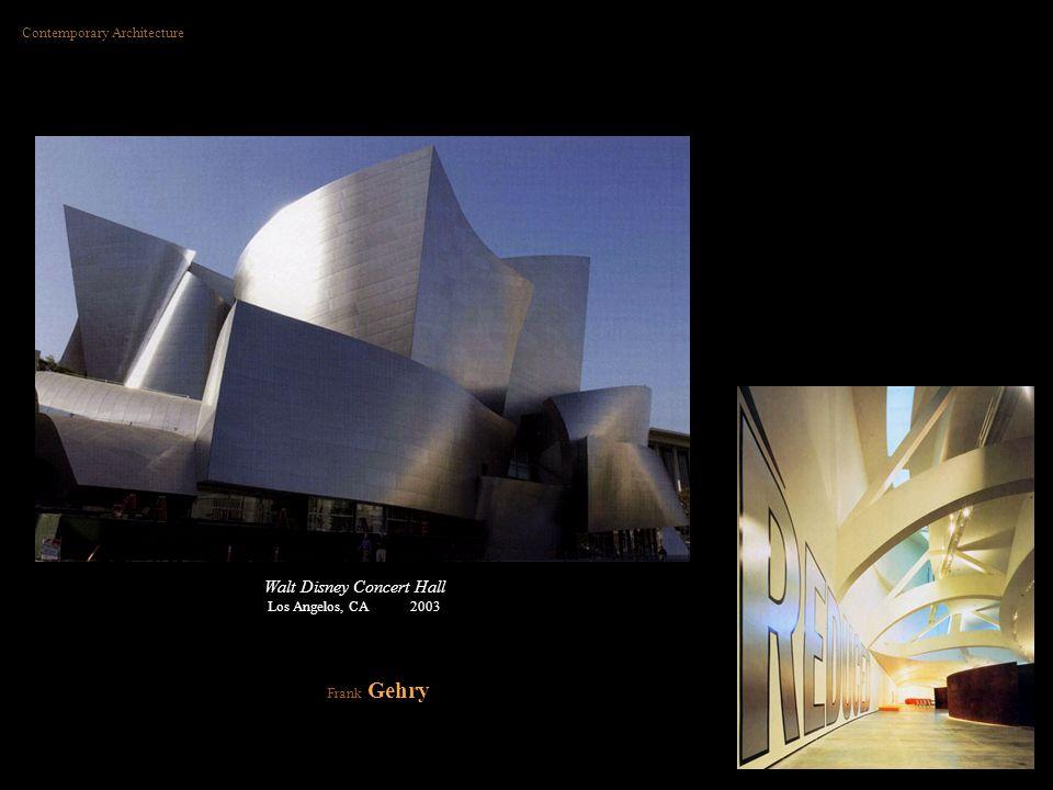 Walt Disney Concert Hall Los Angelos, CA 2003 Contemporary Architecture Frank Gehry