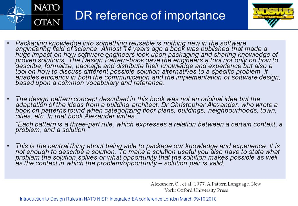 Introduction to Design Rules in NATO NISP. Integrated EA conference London March 09-10 2010 DR reference of importance
