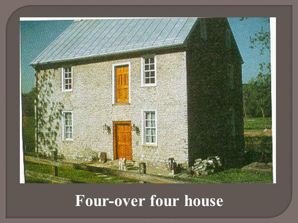Four-over four house