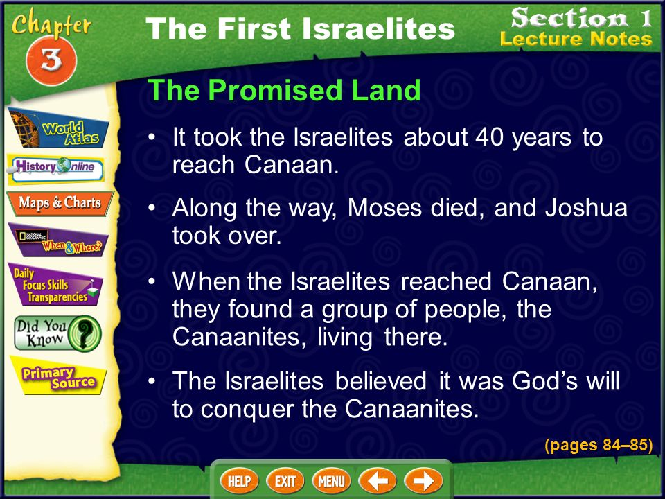 What promise did god make in the covenant with the Israelites? God promised to return the Israelites to Canaan if they followed the laws of the Torah.