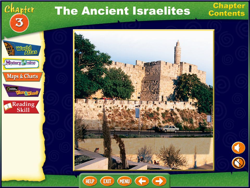 Chapter Objectives Describe the Israelites beliefs and their early history. Discuss the history of the kingdom of Israel. Discuss Judaism during the p